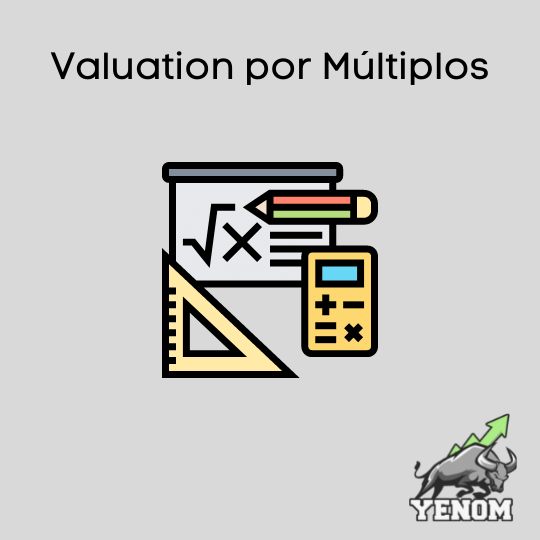 Valuation por Múltiplos
