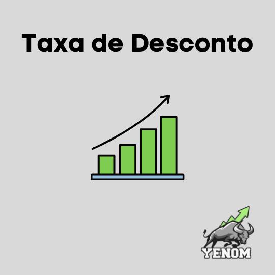 Taxa de Desconto